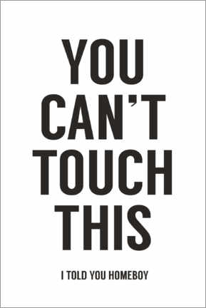 Poster You can't touch this