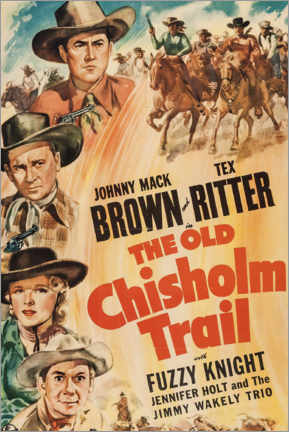Poster  The Old Chisholm Trail - Entertainment Collection