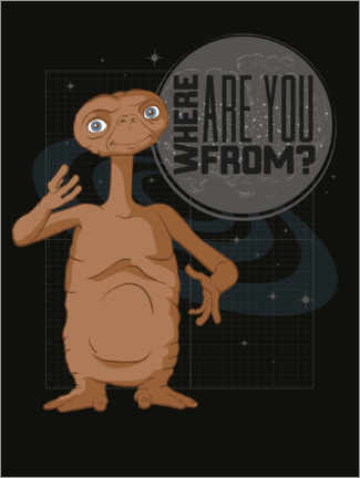 Poster  E.T. Where Are You From?