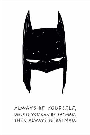 Tableau en bois  Always be yourself - Always be Batman