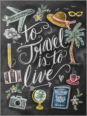 Sticker mural  To travel is to live - Lily & Val