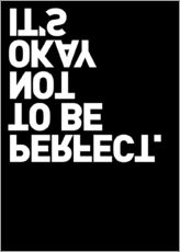 Tableau en plexi-alu  It's okay not to be perfect. - THE USUAL DESIGNERS