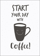 Poster Start with coffee