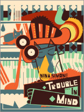 Tableau en PVC  Nina Simone, Trouble in Mind - Entertainment Collection