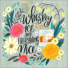 Poster Whiskey, Ice and Everything Nice