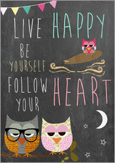 Tableau en plexi-alu  Live Happy, be yourself, follow your heart - GreenNest