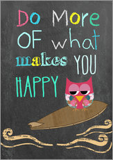 Tableau en plexi-alu  Do more of what makes you happy - GreenNest