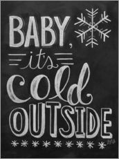Sticker mural  Baby, It's Cold Outside - Lily & Val