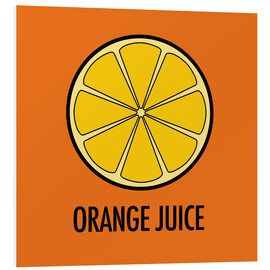 Tableau en PVC  Orange Juice - JASMIN!