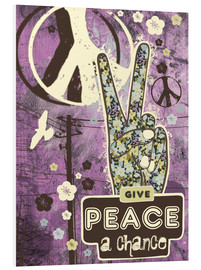 Tableau en PVC  Give Peace A Chance - Elisandra Sevenstar