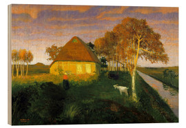 Tableau en bois  Moor cottage in the evening sun - Otto Modersohn