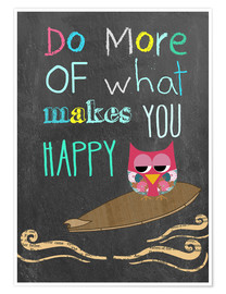 Poster  Do more of what makes you happy - GreenNest