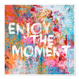 Poster Enjoy the moment II