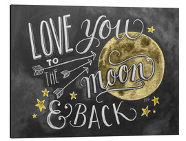 Tableau en aluminium  Love you to the moon and back - Lily & Val