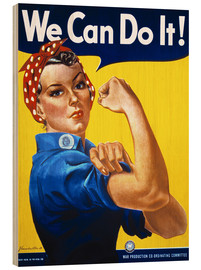 Tableau en bois  We Can Do It - Advertising Collection