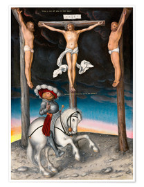 Poster  The Crucifixion with the converted Captain - Lucas Cranach d.Ä.