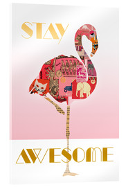 Tableau en verre acrylique  Stay Awesome - GreenNest
