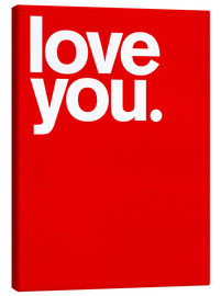 Tableau sur toile  Love you. - THE USUAL DESIGNERS