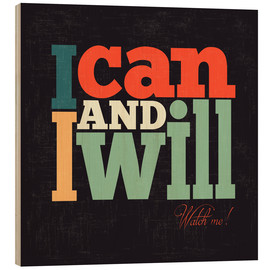 Tableau en bois  I can and i will - Typobox