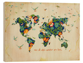 Tableau en bois  Not all who wander are lost - Mandy Reinmuth