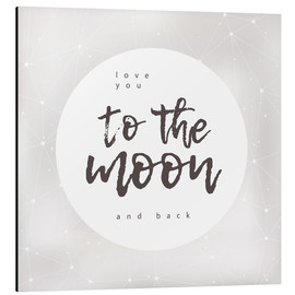 Tableau en aluminium  To the moon and back - Typobox