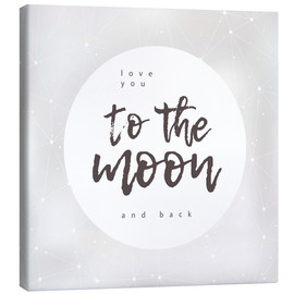Tableau sur toile  To the moon and back - Typobox