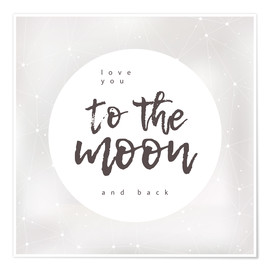 Poster  To the moon and back - Typobox