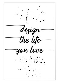 Poster Design the life you love