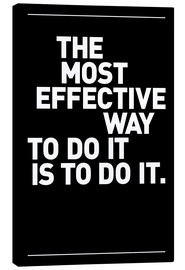 Tableau sur toile  The most effective way to do it, is to do it. - THE USUAL DESIGNERS