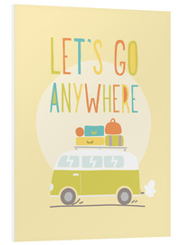 Tableau en PVC  Let's go anywhere - Typobox