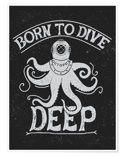 Poster Born to dive deep