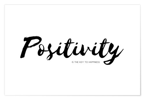 Poster Positivity is the key to happiness