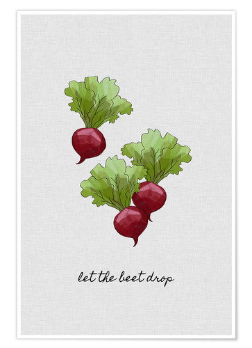 Poster Let The Beet Drop
