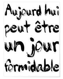 Poster  Un jour formidable - Typobox