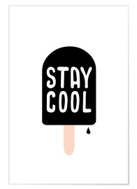 Poster Stay cool